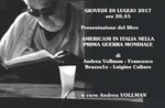 """Incontro culturale su """"Americani in Italia nella Prima Guerra Mondiale"""", Cesuna - 20 luglio 2017"""