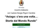 """""""Asiago: Es war einmal... Geschichten aus dem ländlichen Raum"""" - Literarisches Treffen mit Giorgio Rigoni Candida in Asiago - 23. Februar 2020"""