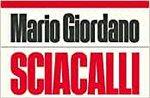"MARIO GIORDANO präsentiert ""SCIACALLI – VIRUS, SALUTE AND SOLDI"" in Asiago - 14. August 2020"