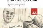 """Präsentation des Buches """"Schule: Disitruzioni für den Einsatz"""" von Silvia Rotzo Dorf-29 August 2017"""