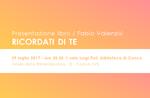 """Presentazione del libro """"Ricordati di te"""" di Fabio Valenzisi a Conco - 29 luglio 2017"""