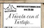A cena con il Tartufo ad Asiago, Martedì 6 Settembre 2016