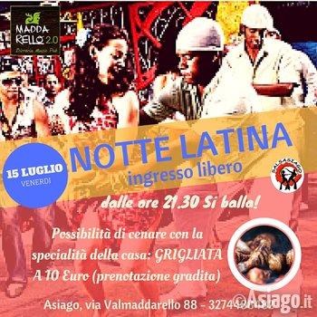 Notte latina ad asiago venerdi 15 luglio 2016 for Baita asiago capodanno