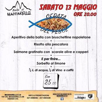 Serata del pesce al maddarello 2 0 di asiago 13 maggio 2017 for Baita asiago capodanno