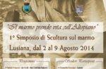 1° Symposium der Skulptur auf Marmor zu Lusiana von 2 bis 9. August 2014
