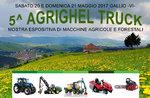 5^Agrighel Truck - Mostra espositiva macchine agricole a Gallio - 20 e 21 maggio 2017