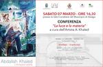 """""""La luce e la materia"""" - Conferenza a cura dell'Artista A. Khaled ad Asiago - 7 marzo 2020"""