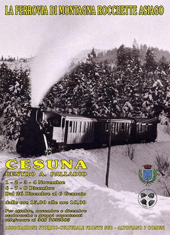 Mostra ferrovia Rocchette-Asiago STRADA DEL TRENINO, a Cesuna fino al 6/1 2015