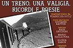 Spettacolo Un Treno, Una Valigia, Ricordi e Poesie il 5 luglio a Cesuna
