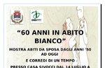 """""""60 ANNI IN ABITO BIANCO"""" - Mostra abiti da sposa a Conco - Dal 14 luglio a fine agosto 2018"""