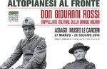 Mostra Altopianesi al Fronte al museo Le Carceri, Asiago, 27 mar- 26 giu 2016