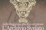 """Show """"Von der Regentschaft zum Wiederaufbau. The Archive Unveiled"""" in Asiago"""