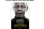 """NELSON MANDELA HUNDERTJAHRFEIER-Ausstellung """"die Herausforderung der Freiheit. Wie funktioniert eine Demokratie """"in Asiago"""