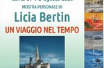 "Mostra ""Un viaggio nel tempo"" di Licia Bertin ad Enego - Dal 2 al 16 agosto 2020"