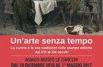 """Ausstellung """"eine zeitlose Kunst"""" im Museum von 10. Dezember 2016 Asiago Gefängnisse am 1. Mai 2017"""