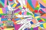 """Mostra artistica """"I miei colori"""" di Roberto Azzolini al Millepini di Asiago - Dal 26 dicembre 2017 al 7 gennaio 2018"""