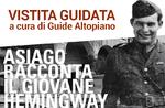 """Visita guidata alla mostra """"Asiago racconta il giovane Hemingway"""" al Museo Le Carceri - 1 luglio 2018"""