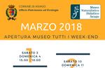 """Aperture del mese di marzo 2018 del Museo Naturalistico Didattico """"Patrizio Rigoni"""" di Asiago"""