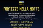 FORTEZZE IN THE NIGHT - Fotoworkshop in Fort Corbin mit Andrea Contrini - 22. August 2020
