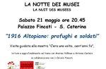 """Serata """"1916 Altopiano: profughi e soldati"""", Notte dei Musei, Lusiana, 21 maggio"""