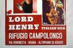 """Pomeriggio live con """"Lord Henry"""" italian duo al Rifugio Campolongo - Rotzo, 18 agosto 2018"""
