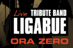 ORA ZERO Ligabue Tribute Band