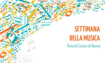 Settimana della musica a Treschè Conca, sull'Altopiano di Asiago - Dal 6 all'11 agosto 2018