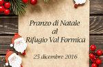 Pranzo di Natale 2016 al Rifugio Val Formica, Altopiano di Asiago, 25 dicembre 2016