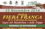 Fiera Franca Santa Caterina di Lusiana 2016, Mandel-Festival und Kutteln, 25/11. Altopiano di Asiago