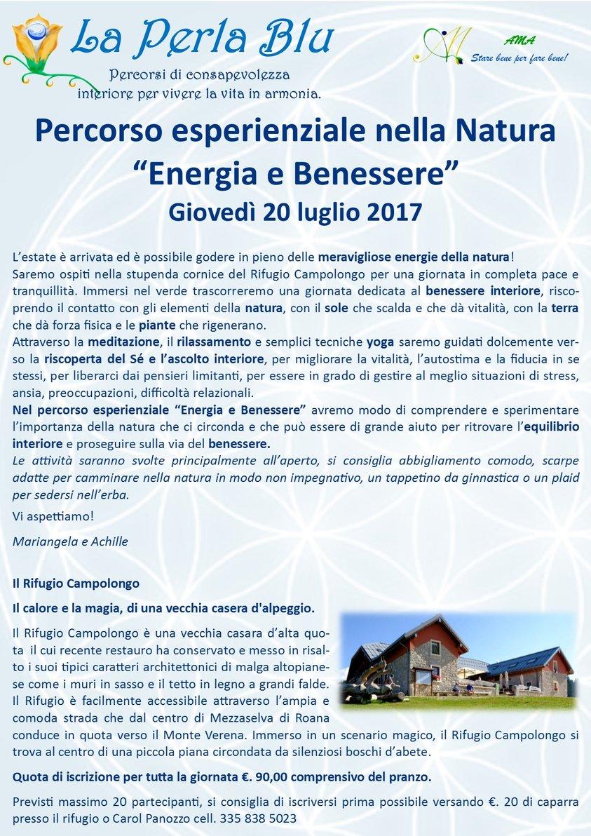 Percorso Esperienziale Nella Natura Energia E Benessere Al Rifugio Campolongo 20 Luglio 2017