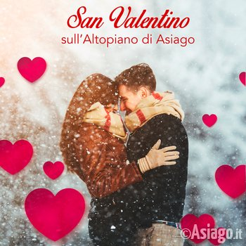 Valentine 2018 on the Asiago plateau-events & offers-14 February 2018