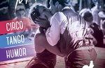 """Street Show: """"Cirque tango... una storia d"""