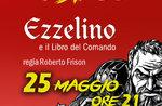 """Spettacolo teatrale """"EZZELINO E IL LIBRO DEL COMANDO"""" ad Asiago - 25 maggio 2019"""