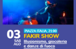 Fakir-Show - Show des Illusionismus und Desglims in Gallio - 3. August 2019