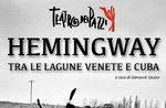"Theateraufführung ""Hemingway between the Venetian and Cuba lagoons"" in Canove - 21. August 2019"