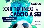 TORNEO DI CALCIO A 6 - 22° Memorial Giovanni Saba a Conco - Dal 9 al 28 luglio 2018
