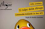 """Spettacolo """"Il colpo della strega"""", Compagnia Nugae Teatro, Asiago, 23 feb 2016"""