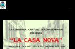 """CASA NOVA"", Sala Ex Kino Comunale di Lusiana, 11. März 2016 anzeigen"