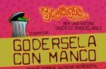 Serata cabaret GODERSELA CON MANCO Lusiana, Altopiano di Asiago, 22 novembre