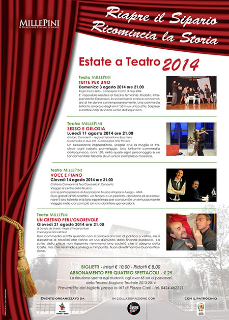 SUMMER Theatre at the TEATRO di Asiago, 2014 Millepini 3-August 21