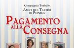 """Spettacolo teatrale """"Pagamento alla consegna"""" a Canove di Roana - 29 luglio 2017"""