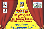 XIII th theatralische Überprüfung im Canove, Oktober 2015-Altopiano di Asiago