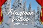 Rassegna stagione teatrale 2019-2020 del Teatro Millepini di Asiago