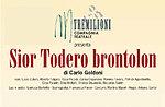"""Spettacolo """"Sior Todero Brontolon"""", Compagnia Tremilioni, Asiago, 5 mar 2016"""
