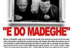 """Spettacolo teatrale """"E DO MADEGHE"""" a Gallio - 7 dicembre 2019"""