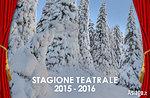 Rassegna stagione teatrale 2015-2016, Teatro Millepini di Asiago