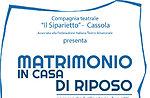 """Spettacolo teatrale """"MATRIMONIO IN CASA DI RIPOSO"""", Conco, 28 novembre 2015"""
