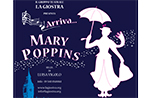 "Spettacolo teatrale ""Arriva Mary Poppins"" a Gallio"
