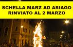 SCHELLA MARZ 2020 - Tradizionale festa con grande Falò della Vecia ad Asiago - Dal 27 al 29 febbraio 2020