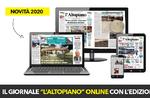 L'Altopiano online, le notizie dei Sette Comuni ovunque nel mondo.